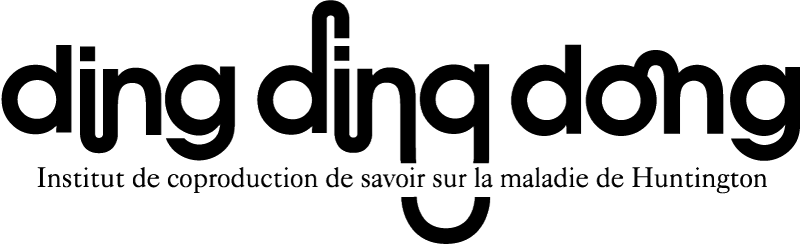 Dingdingdong – Institut de coproduction de savoir sur la maladie de Huntington